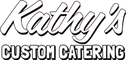 Kathy's Custom Catering